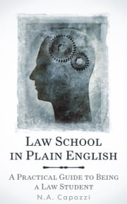 Law School In Plain English ebook by N.A. Capozzi