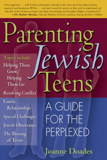 Parenting Jewish Teens - A Guide for the Perplexed ebook by Joanne Doades