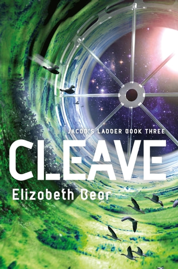 Cleave - Book Three ebook by Elizabeth Bear