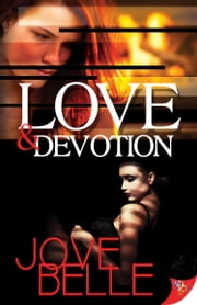Love & Devotion ebook by Jove Belle