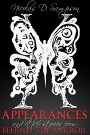 Appearances - And Other Stories from Behind The Mirror ebook by Nicolas D Sampson