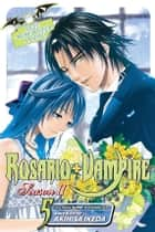 Rosario+Vampire: Season II, Vol. 5 - Test Five: Siren Song ebook by Akihisa Ikeda