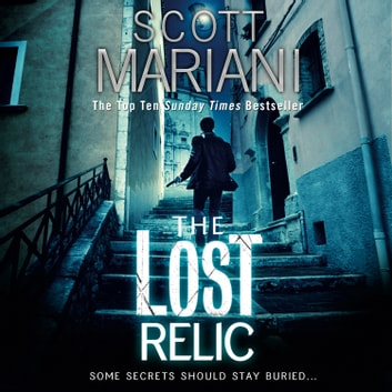 The Lost Relic (Ben Hope, Book 6) audiobook by Scott Mariani