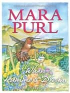 When Hummers Dream - A Milford-Haven Story ebook by Mara Purl