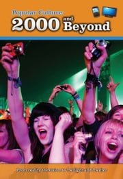 Popular Culture: 2000 and Beyond ebook by Nick Hunter