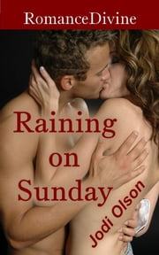 Raining On Sunday ebook by Jodi Olson