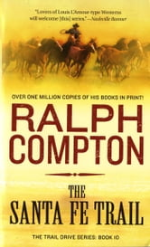 The Santa Fe Trail ebook by Ralph Compton