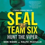 SEAL Team Six: Hunt the Viper audiobook by Don Mann, Ralph Pezzullo