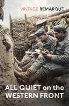 All Quiet on the Western Front ebook by Erich Maria Remarque, Brian Murdoch