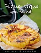 Pique-nique gourmand ebook by Laurence Tilly du
