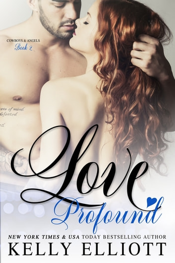 Love Profound ebook by Kelly Elliott