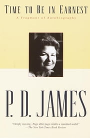 Time to Be in Earnest ebook by P. D. James