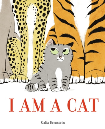 I Am a Cat ebook by Galia Bernstein