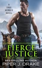 Fierce Justice ebook by