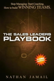 The Sales Leaders Playbook ebook by Nathan Jamail