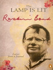 The Lamp Is Lit ebook by Ruskin Bond