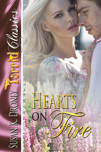 Hearts on Fire ebook by Susan K. Droney