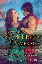 A Highland Emerald ebook by Brenda B. Taylor