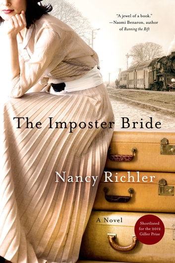 The Imposter Bride - A Novel ebook by Nancy Richler