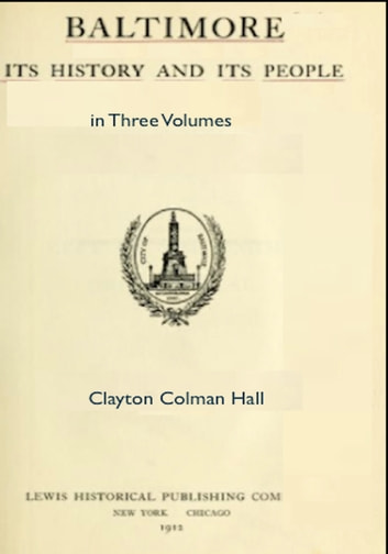 Baltimore: its History and Its People in Three Volumes ebook by Clayton Colman Hall