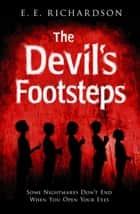 The Devil's Footsteps ebook by E E Richardson