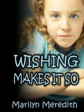 Wishing Makes It So ebook by Meredith, Marilyn