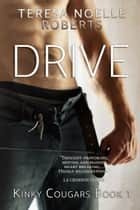 Drive ebook by Teresa Noelle Roberts