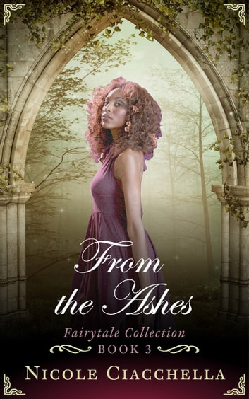 From the Ashes ebook by Nicole Ciacchella