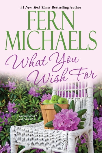 What You Wish For ebook by Fern Michaels