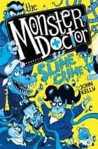 The Monster Doctor: Slime Crime ebook by