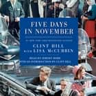 Five Days in November audiobook by Clint Hill, Lisa McCubbin