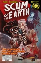 Scum of the Earth #1 ebook by Mark Bertolini, Rob Croonenborghs