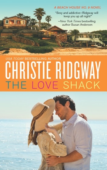 The Love Shack ebook by Christie Ridgway