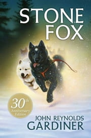 Stone Fox ebook by John Reynolds Gardiner,Greg Hargreaves