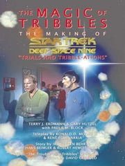 Star Trek: The Magic of Tribbles ebook by Terry J. Erdmann,Gary Hutzel,Paula M. Block