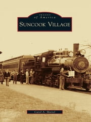 Suncook Village ebook by Carol Martel