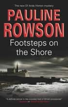 Footsteps on the Shore ebook by Pauline Rowson
