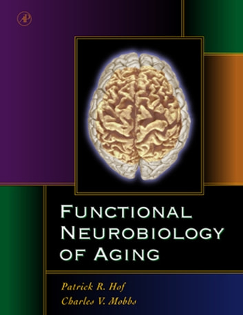 Functional Neurobiology of Aging ebook by