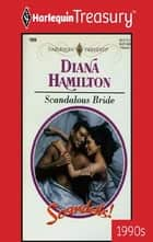 SCANDALOUS BRIDE ebook by Diana Hamilton