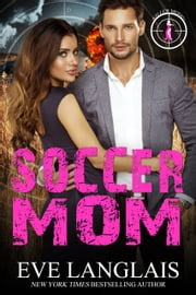 Soccer Mom - Bad Boy Inc. Spin-off ebook by Eve Langlais
