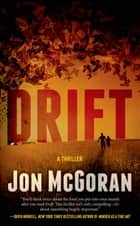Drift - A Thriller ebook door Jon McGoran