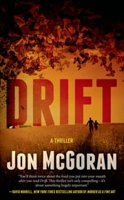 Drift - A Thriller ebook by Jon McGoran