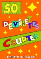 50 devinettes courtes ebook by