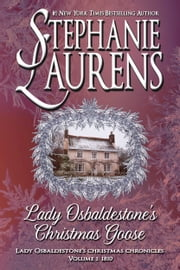 Lady Osbaldestone's Christmas Goose ebook by Stephanie Laurens