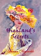 Highland's Secrets ebook by Luann Reynolds