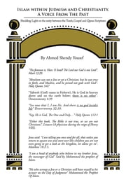 Islam within Judaism and Christianity, A Voice From The Past - Shedding Light on the unity between the Torah, Gospel and Quran Scriptures ebook by Ahmed Shendy Yousef