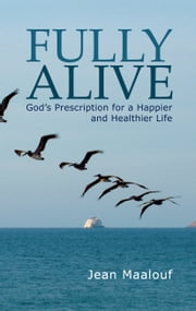 Fully Alive ebook by Jean Maalouf