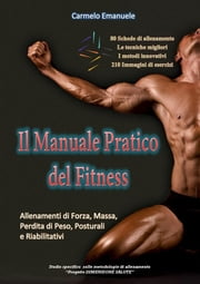 Il Manuale Pratico del Fitness ebook by Kobo.Web.Store.Products.Fields.ContributorFieldViewModel