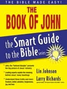 The Book of John ebook by Lin Johnson,Larry Richards