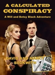 A Calculated Conspiracy ebook by David Beckwith